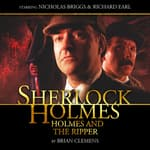 Sherlock Holmes - Holmes and the Ripper by  Brian Clemens audiobook
