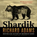 Shardik by  Richard Adams audiobook