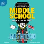 Middle School: From Hero to Zero by  Chris Tebbetts audiobook