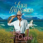 To Love and to Cherish by  Leigh Greenwood audiobook