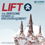 LIFT! by  Chip Ingram audiobook