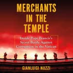 Merchants in the Temple by  Gianluigi Nuzzi audiobook