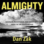 Almighty by  Dan Zak audiobook