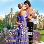 Lady Sarah's Sinful Desires by  Sophie Barnes audiobook