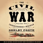 The Civil War: A Narrative, Vol. 2 by  Shelby Foote audiobook