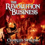 The Revolution Business by  Charles Stross audiobook