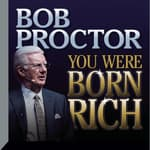 You Were Born Rich by  Bob Proctor audiobook