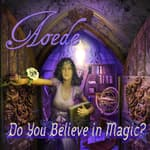 Do You Believe In Magic? by  Lisa Sniderman audiobook