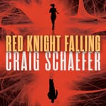Red Knight Falling by  Craig Schaefer audiobook