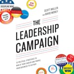 The Leadership Campaign by  Scott Miller audiobook