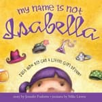 My Name Is Not Isabella by  Jennifer Fosberry audiobook