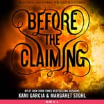 Before the Claiming by  Margaret Stohl audiobook