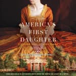 America's First Daughter by  Laura Kamoie audiobook