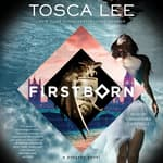 Firstborn by  Tosca Lee audiobook