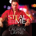 Steal Me by  Lauren Layne audiobook