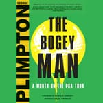 The Bogey Man by  George Plimpton audiobook
