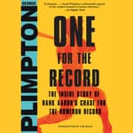 One for the Record by  George Plimpton audiobook