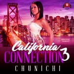 California Connection 3 by  Chunichi audiobook