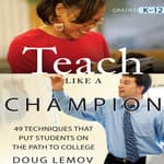Teach Like a Champion by  Doug Lemov audiobook
