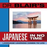 Dr. Blair's Japanese in No Time by  Dr. Robert Blair audiobook