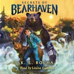 Secrets of Bearhaven by  K. E. Rocha audiobook