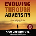 Evolving through Adversity by  Seconde Nimenya audiobook