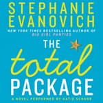 The Total Package by  Stephanie Evanovich audiobook