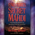 End Times and the Secret of the Mahdi by  Michael Youssef audiobook