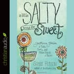 A Little Salty to Cut the Sweet by  Sophie Hudson audiobook