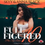 Full Figured 10 by  Anna Black audiobook