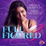 Full Figured 3 by  Brenda Hampton audiobook
