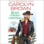 Merry Cowboy Christmas by  Carolyn Brown audiobook
