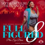 Full Figured 8 by  Treasure Hernandez audiobook