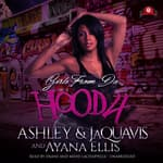 Girls from da Hood 4 by  Ashley & JaQuavis audiobook
