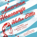 American Housewife by  Helen Ellis audiobook