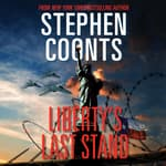Liberty's Last Stand by  Stephen Coonts audiobook