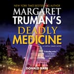 Deadly Medicine by  Margaret Truman audiobook