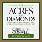 Acres of Diamonds by  Russel H. Conwell audiobook