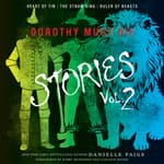 Dorothy Must Die Stories Volume 2 by  Danielle Paige audiobook
