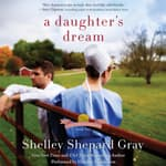A Daughter's Dream by  Shelley Shepard Gray audiobook