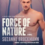 Force of Nature by  Suzanne Brockmann audiobook