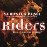 Riders by  Veronica Rossi audiobook