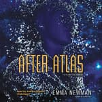After Atlas by  Emma Newman audiobook