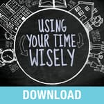 Using Your Time Wisely by  Joyce Meyer audiobook