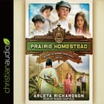 Prairie Homestead by  Arleta Richardson audiobook