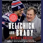 Belichick and Brady by  Michael Holley audiobook