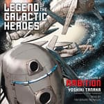 Legend of the Galactic Heroes, Vol. 2 by  Yoshiki Tanaka audiobook