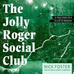 The Jolly Roger Social Club by  Nick Foster audiobook