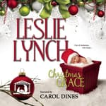 Christmas Grace by  Leslie Lynch audiobook