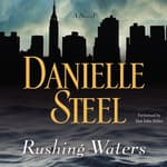 Rushing Waters by  Danielle Steel audiobook